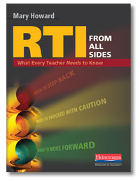 RTI from All Sides: What Every Teacher Needs to Know by Dr. Mary Howard